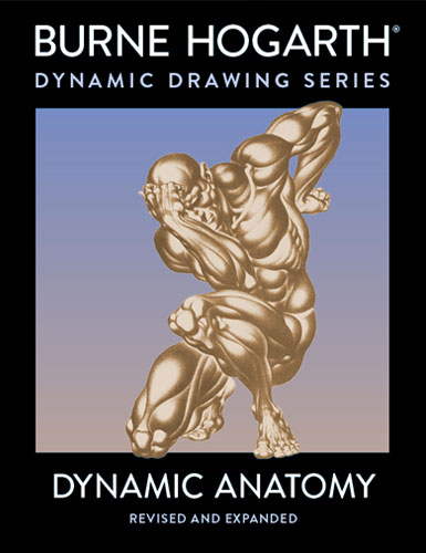 Burne Hogarth - Dynamic Anatomy