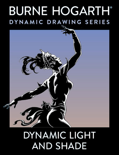 Burne Hogarth - Dynamic Light and Shade